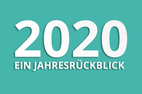 2020 Ein Jahresückblick