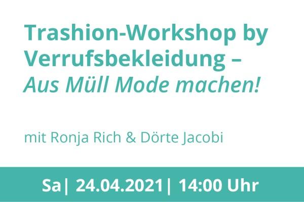 Platzhalterbild für den Workshop Trashion by Verrufsbekleidung
